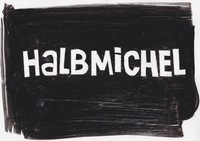 Halbmichel by Anina & Henry: The Bar during ART Basel 12-16 June, 11 pm